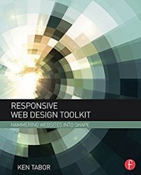 Responsive Web Design Toolkit Hammering Websites Into Shape
