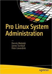 Pro Linux System Administration, 2nd Edition