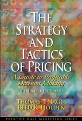 The Strategy and Tactics of Pricing: A Guide to Profitable Decision Making, 3rd Edition