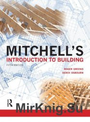 Mitchell's Introduction to Building. Fifth Edition