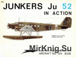 Junkers Ju 52 in Action (Squadron Signal 1010)