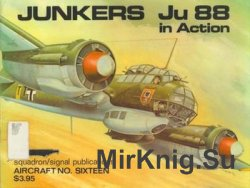 Junkers Ju 88 in Action (Squadron Signal 1016)