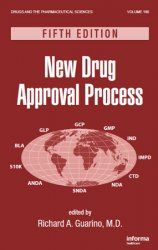 New Drug Approval Process, 5th Edition