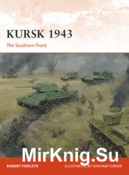 Kursk 1943: The Southern Front (Osprey Campaign 305)