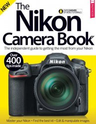 The Nikon Camera Book 7th Edition