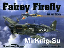Fairey Firefly In Action (Squadron Signal 1200)