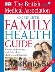 The British Medical Association. Complete Family Health Guide