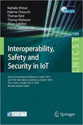 Interoperability, Safety and Security in IoT