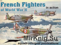 French Fighters of World War II In Action (Squadron Signal 1180)