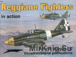 Reggiane Fighters In Action (Squadron Signal 1177)