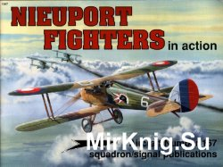 Nieuport Fighters In Action (Squadron Signal 1167)