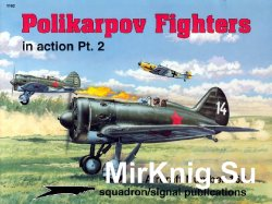 Polikarpov Fighters in action Pt.2 In Action (Squadron Signal 1162)