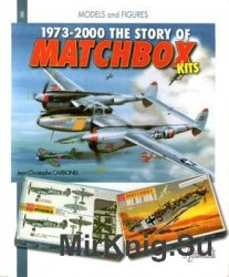 1973-2000, The Story of Matchbox Kits