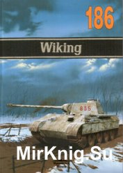 Wiking 1941-1945 (Wydawnictwo Militaria 186)