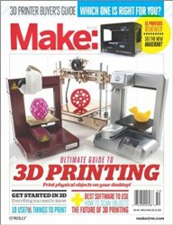 Make: Ultimate Guide to 3D Printing, 1st Edition