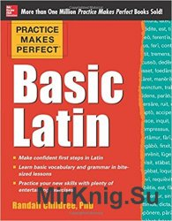 Practice Makes Perfect: Basic Latin