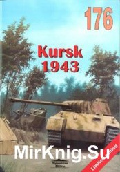 Kursk 1943 (Wydawnictwo Militaria 176)