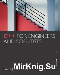 C++ for Engineers and Scientists, 4th Edition