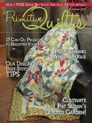 Primitive Quilts and Projects Magazine — Summer 2017