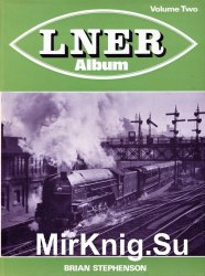 LNER Album. Volume Two