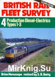 British Rail Fleet Survey № 4 - Production Diesel-Electrics Types 1-3