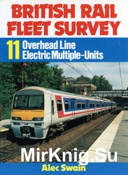 British Rail Fleet Survey № 11 - Overhead Line Electric Multiple-Units