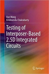 Testing of Interposer-Based 2.5D Integrated Circuits