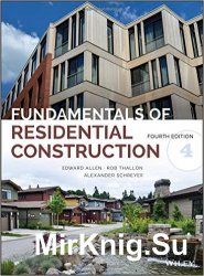 Fundamentals of Residential Construction, 4th Edition