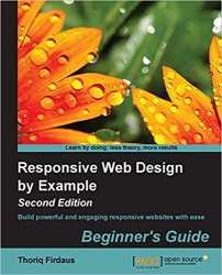 Responsive Web Design by Example: Beginner's Guide - Second Edition