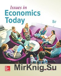 Issues in Economics Today, 8th edition (Irwin Economics)