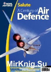 Royal Air Force Salute: A Century of Air Defence