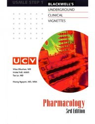 Underground Clinical Vignettes: Pharmacology: Classic Clinical Cases for USMLE Step 1 Review, 3rd Edition