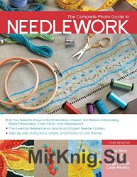 The Complete Photo Guide to Needlework!