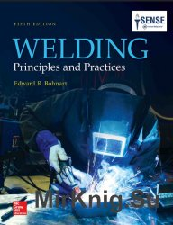 Welding: Principles and Practices 5th Edition