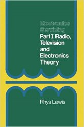 Electronics Servicing: Part 1 Radio, Television and Electronics Theory