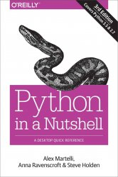 Python in a Nutshell: A Desktop Quick Reference, 3rd Edition
