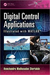 Digital Control Applications Illustrated with MATLAB