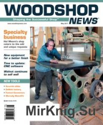 Woodshop News - May 2017