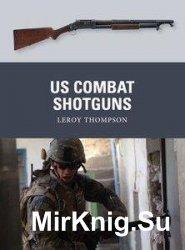 Osprey Weapon 29 - US Combat Shotguns