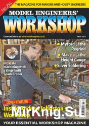 Model Engineers' Workshop Magazine - No254, May 2017