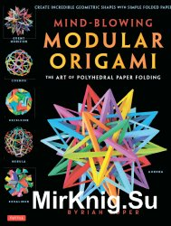 Mind-Blowing Modular Origami: The Art of Polyhedral Paper Folding!