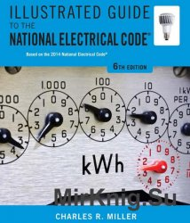 Illustrated Guide to the National Electrical Code, 6th Edition