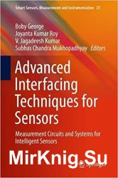 Advanced Interfacing Techniques for Sensors: Measurement Circuits and Systems for Intelligent Sensors