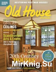 Old House Journal - May 2017
