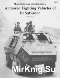 Armored Fighting Vehicles of El Salvador (Museum Ordnance Special №7)