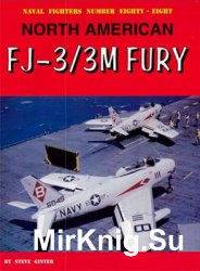 North American FJ-3/3M Fury (Naval Fighters №88)