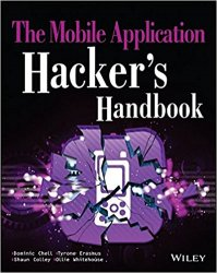 The Mobile Application Hacker's Handbook