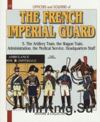 The French Imperial Guard (5) (Officers and Soldiers №10)