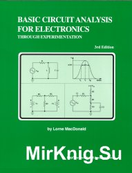Basic Circuit Analysis For Electronics Through Experimentation. 3rd edition