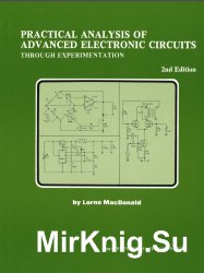 Practical Analysis of Advanced Electronic Circuits Through Experimentation, 2nd Edition edition